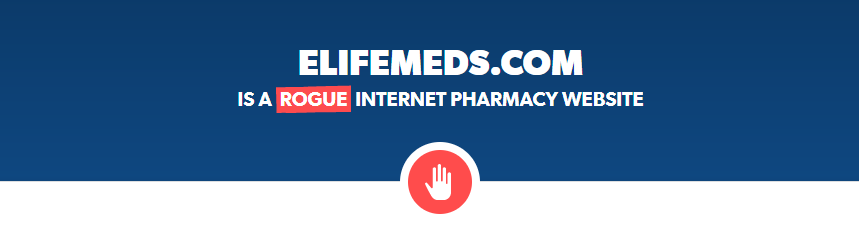 Elifemeds.com is a Rogue Website